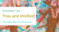 Attention To All Our Amazing Volunteers! You are invited to attend Aubrey's Volunteer Tea on Thursday May 24th at 8:45. This event will be held in the Library. Thank you for […]