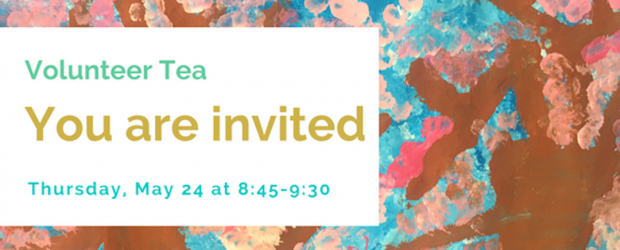 Attention To All Our Amazing Volunteers! You are invited to attend Aubrey'sVolunteerTea on Thursday May 24th at 8:45. This event will be held in the Library. Thank you for […]